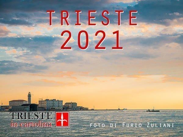 La copertina del nuovissimo Calendario Trieste 2021